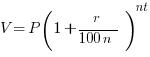V = P [1+(r/100n)]^nt